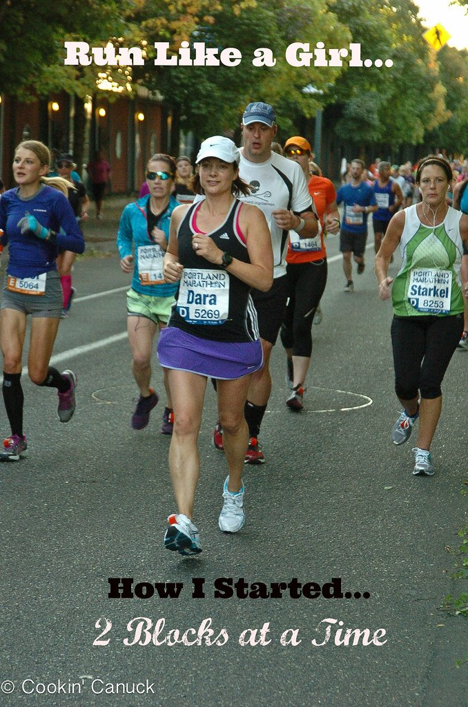 Run Like a Girl: How I Started, 2 Blocks At A Time | cookincanuck.com #running #runwithdara #fitness
