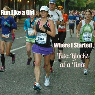 Run Like a Girl: How I Started, 2 Blocks At A Time
