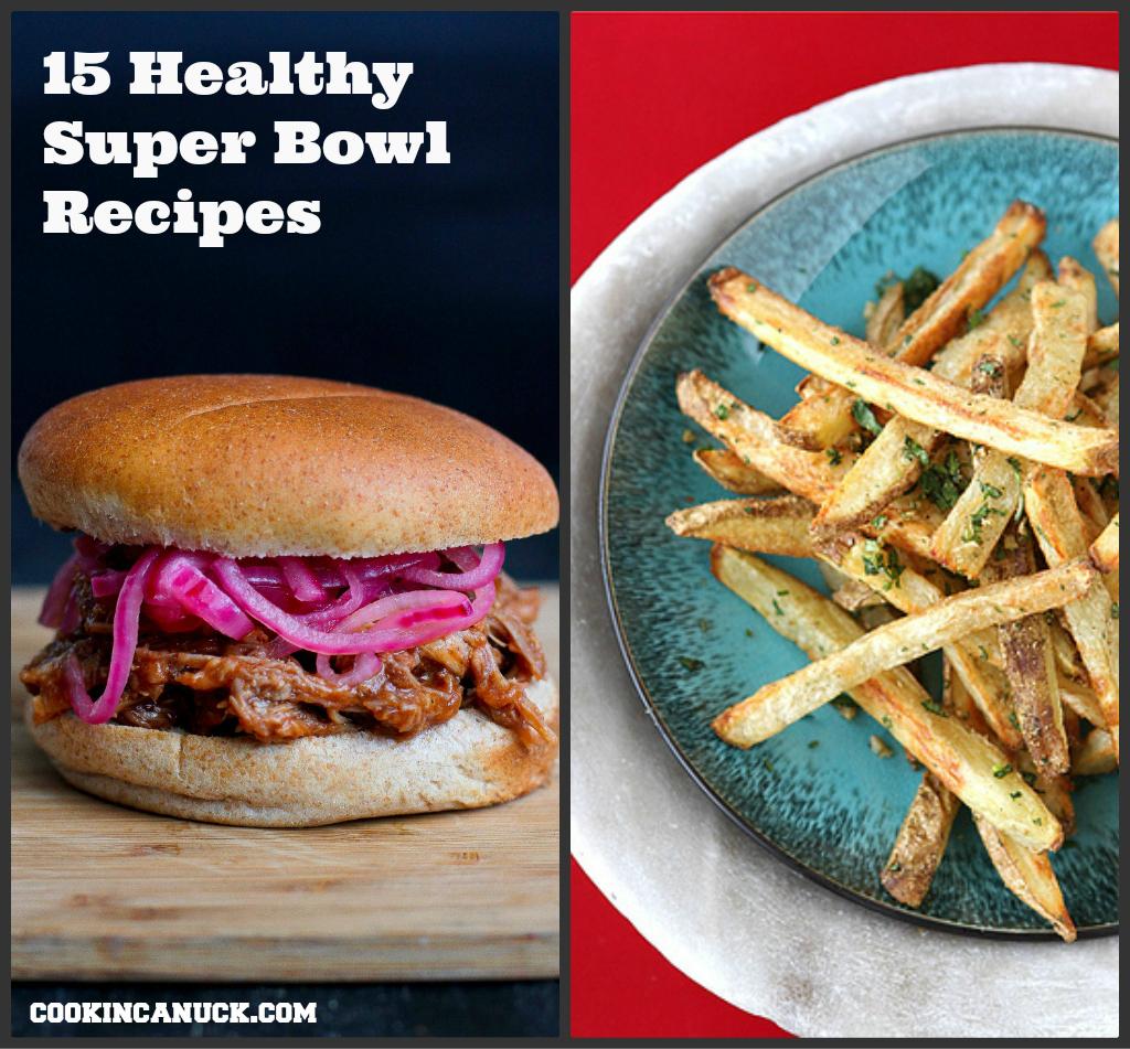 15 Healthy Super Bowl Recipes | cookincanuck.com #superbowl #recipe #healthy