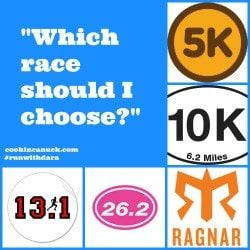 Run Like a Girl: How to Choose a Race #runwithdara
