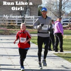 Run Like a Girl: My Favorite Things
