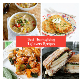 My Best Thanksgiving Leftover Recipes