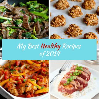 My Best Healthy Recipes of 2014 {Readers' Choice}