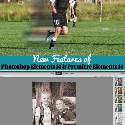 New Features of Photoshop Elements 14 & Premiere Elements 14  {Giveaway}