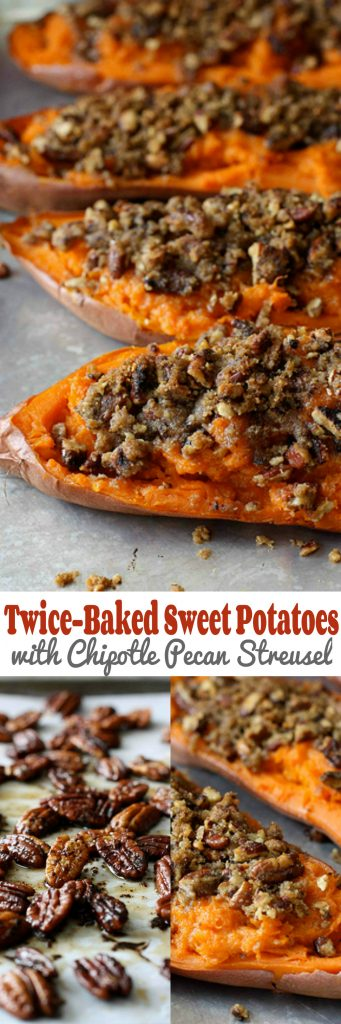 These twice-baked sweet potatoes are topped with an amazing chipotle pecan streusel and are an all-time favorite for Thanksgiving!