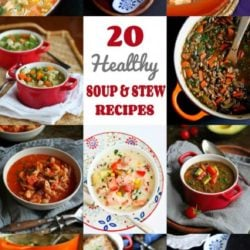 20 Healthy Soup Recipes, Plus Stews & Chili