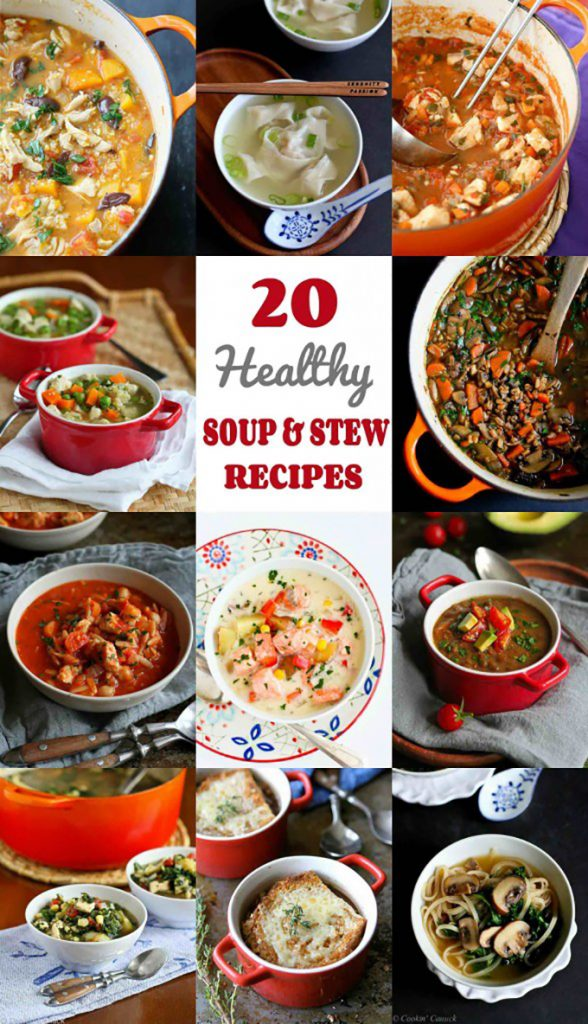 20 Healthy Soup Recipes, Plus Stews and Chili