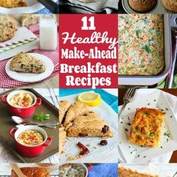 11 Healthy Make-Ahead Breakfast Recipes