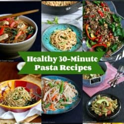 Healthy 30-Minute Pasta Recipes
