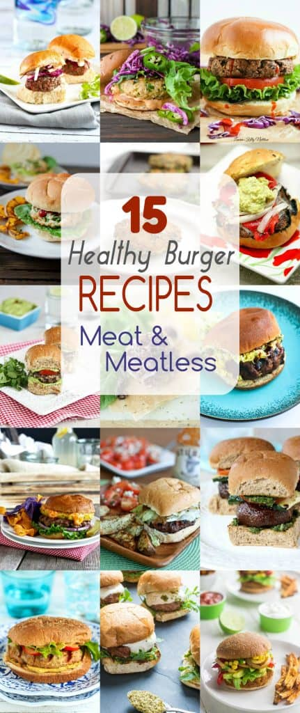 15 Healthy Burger Recipes, Meat and Meatless.  Everything from beef and turkey to salmon and black.  There is something for everyone!