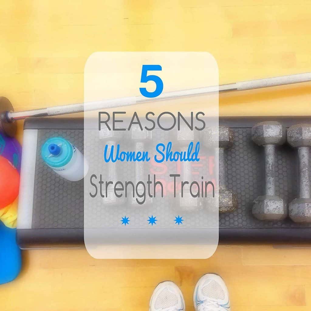 5 Reasons Women Should Strength Train