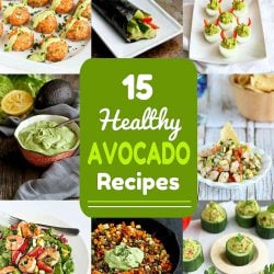 15 Healthy Avocado Recipes