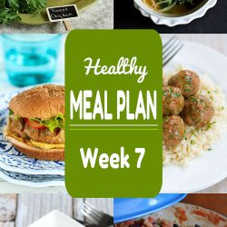 Healthy Meal Plan {Week 7}