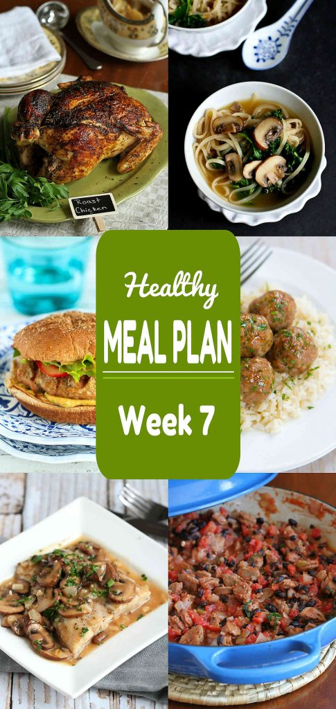 Healthy Meal Plan Week 7 - Meat and Meatless Recipes