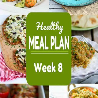 Healthy Meal Plan Week 8 - Meat and Meatless Recipes