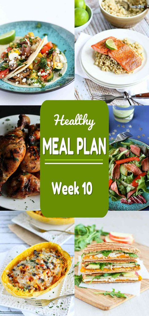 Healthy Meal Plan Week 10 - Meat and Meatless Recipes