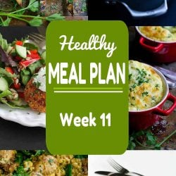 Healthy Meal Plan {Week 11}