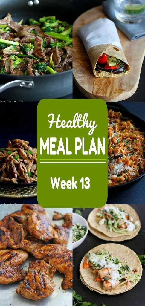 Healthy Meal Plan Week 13 - Meat and Meatless Recipes