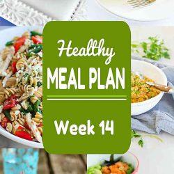 Healthy Meal Plan {Week 14}