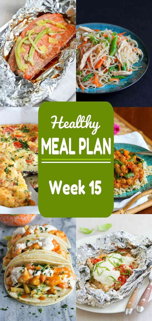 Healthy Meal Plan, Week 15 - Meat and Meatless Recipes