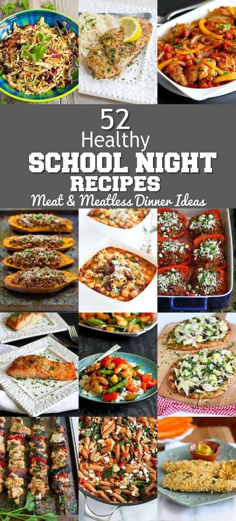 52 Healthy Family Dinners - Meat and Meatless Dinner Ideas