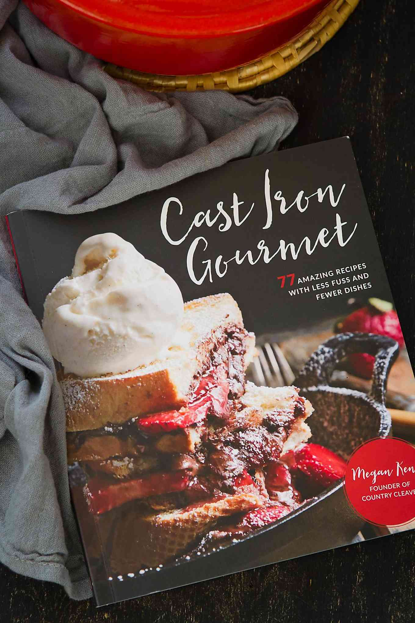 Cast Iron Gourmet by Megan Keno of Country Cleaver