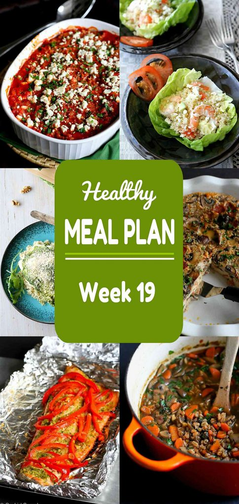 Healthy Meal Plan Week 18 - Meat and Meatless Recipes