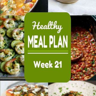 Healthy Meal Plan {Week 21}