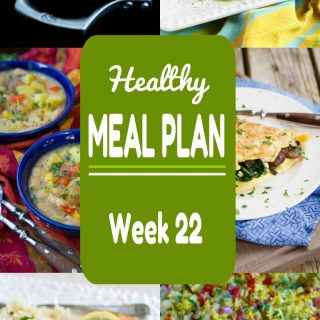 Healthy Meal Plan {Week 22}