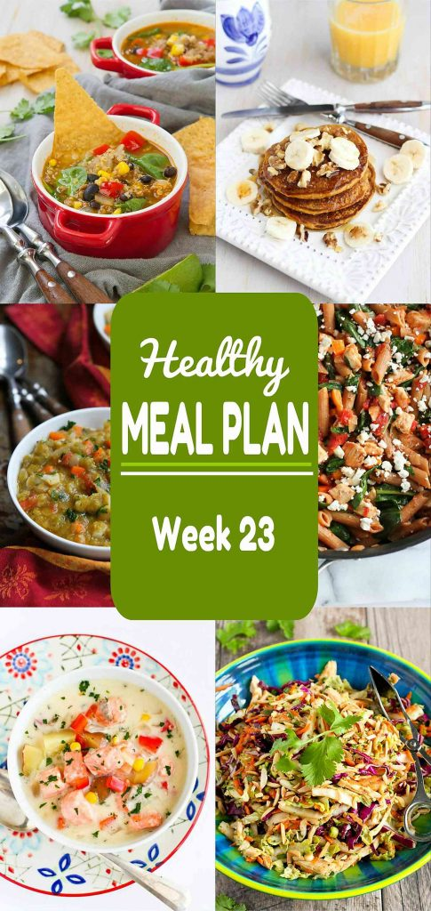 Healthy Meal Plan, Week 23 - Meat and Meatless Recipes