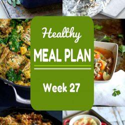 Healthy Meal Plan {Week 27}