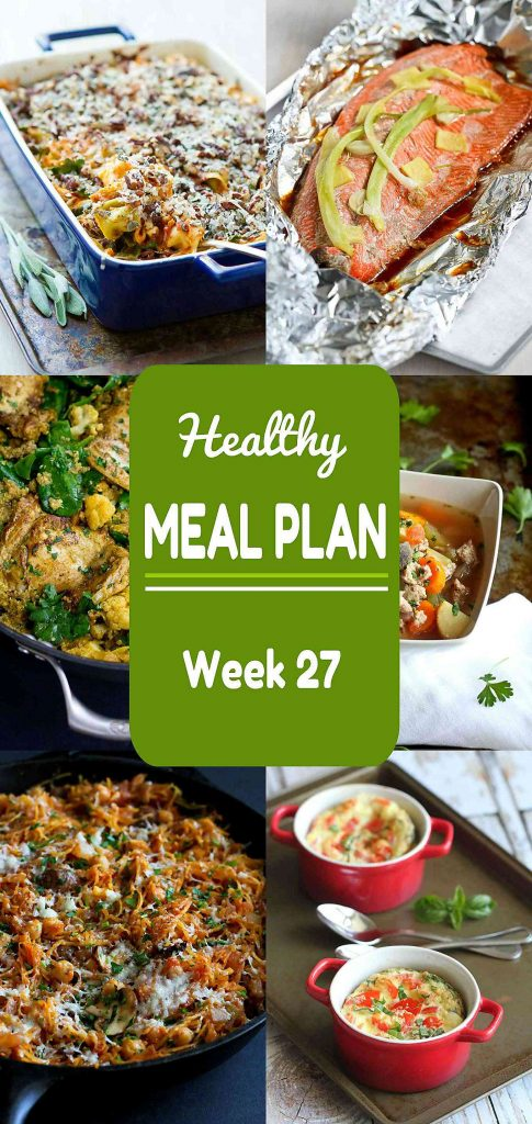 Healthy Meal Plan Week 27 - Meat and Meatless Recipes