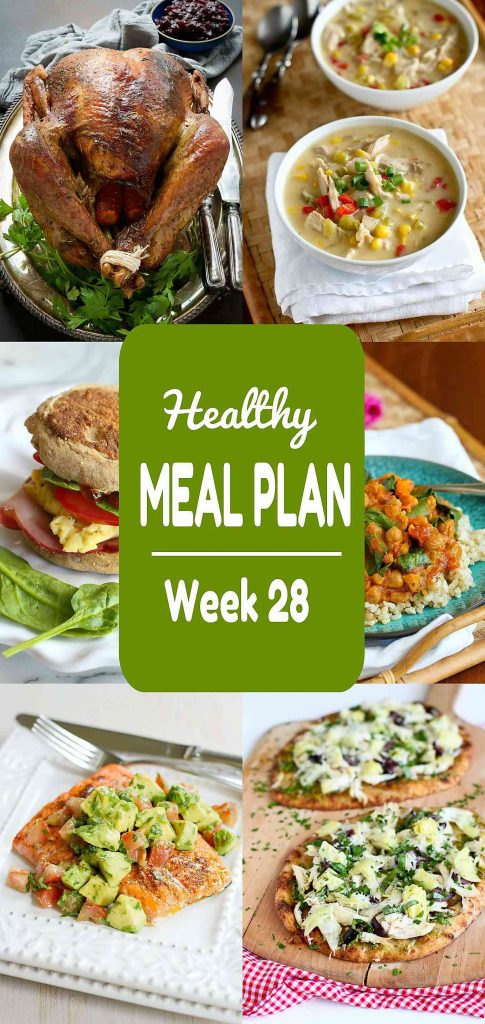 Healthy Meal Plan, Week 28 - Meat and Meatless Recipes
