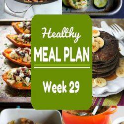 Healthy Meal Plan {Week 29}