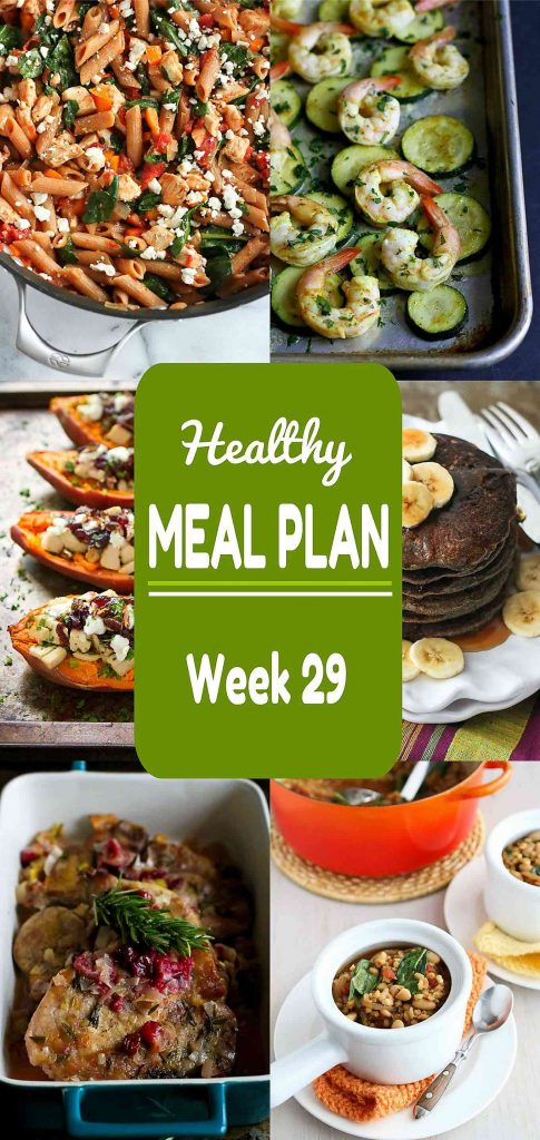 Healthy Meal Plan Week 29 - Meat and Meatless Recipes