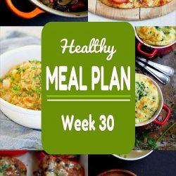 Healthy Meal Plan {Week 30}