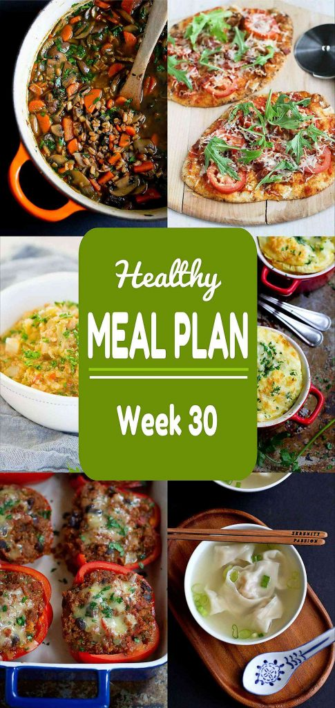 Healthy Meal Plan, Week 30 - Meat and Meatless Recipes