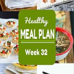 Healthy Meal Plan {Week 32}