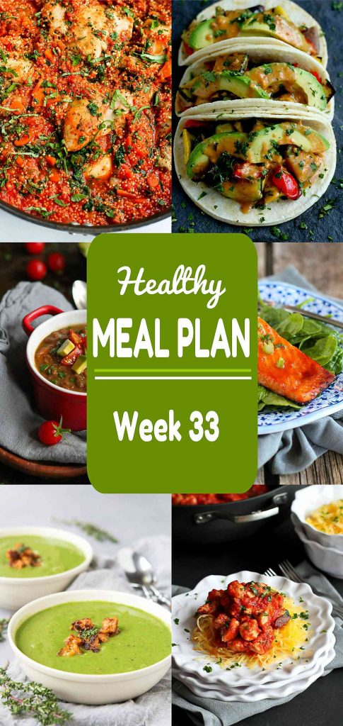 Healthy Meal Plan, Meat and Meatless Recipes, Week 33
