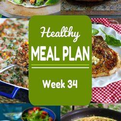 Healthy Meal Plan {Week 34}