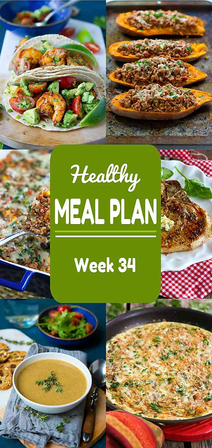 Healthy Meal Plan, Week 34 - Meat and Meatless Recipes