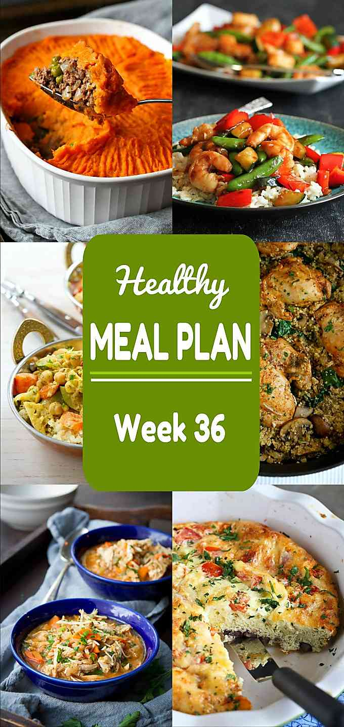 Healthy Meal Plan, Week 36 - Meat and Meatless Recipes