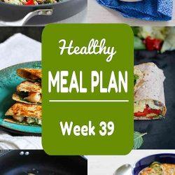 Healthy Meal Plan {Week 39}