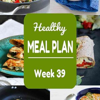 Healthy Meal Plan, Week 39 - Meat and Meatless Recipes