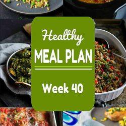 Healthy Meal Plan {Week 40}