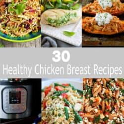 30 Healthy Chicken Breast Recipes