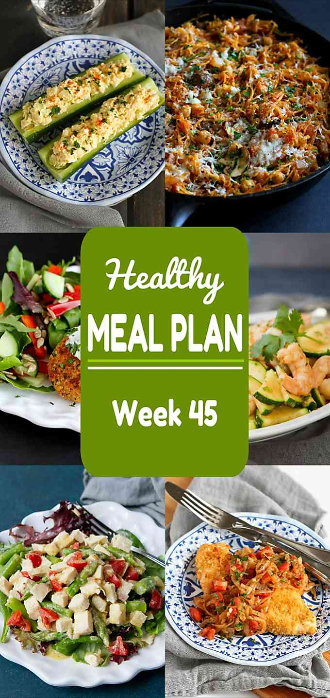 Healthy Meal Plan Week 45 - Meat and Meatless Recipes