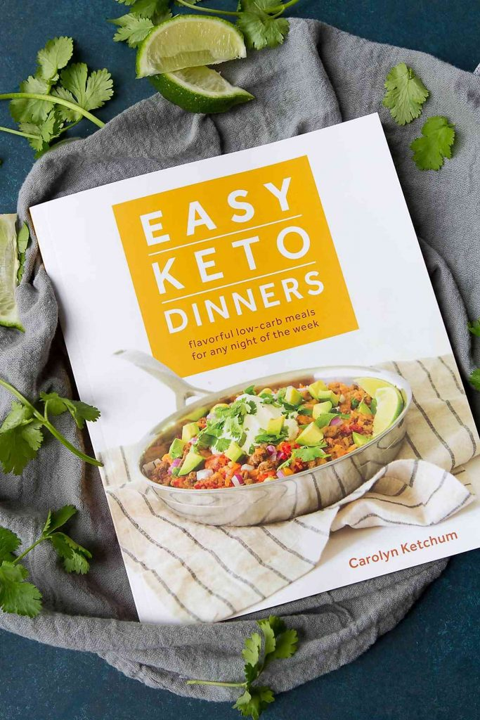 Easy Keto Dinners cookbook by Carolyn Ketchum