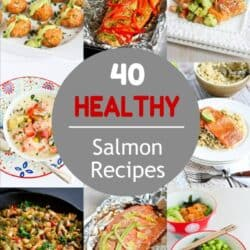 40 Healthy Salmon Recipes