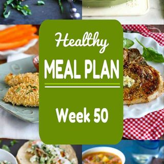 Healthy Meal Plan {Week 50}